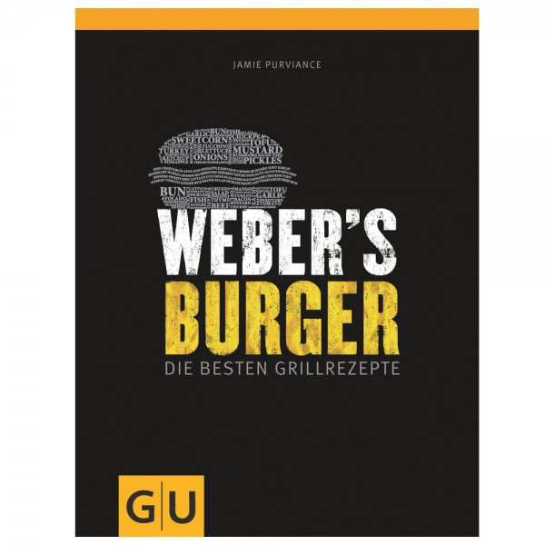 weber 39 s burger die besten grillrezepte grillb cher weber zubeh r weber original grill. Black Bedroom Furniture Sets. Home Design Ideas